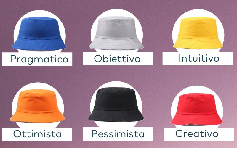 Il metodo dei 6 cappelli