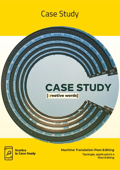 Case Study, E-book, Machine Translation - Creative Words, servizi di traduzione, Genova