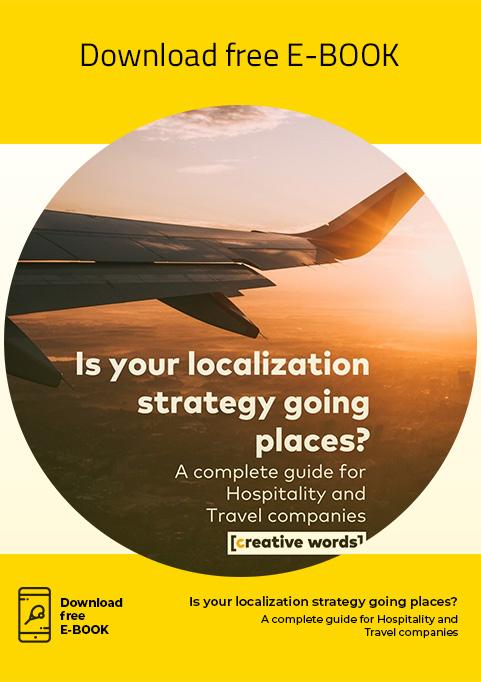 E-book, Is your localization strategy going places? - Creative Words, servizi di traduzione, Genova