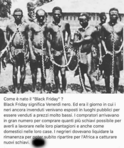 Black Friday: schiavi neri esposti nei luoghi pubblici